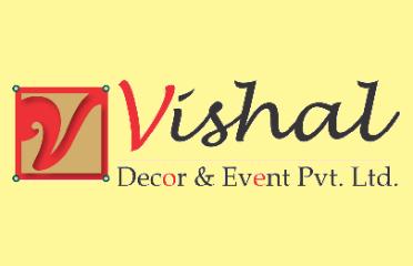 Vishal Decor And Event Pvt. Ltd.